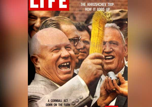 Khruschev discovers corn and decides he likes it.